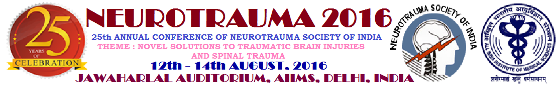 """Novel solutions to Traumatic Brain Injuries and Spinal Trauma"" In New Delhi, Aug 12-14"