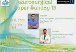 Neurosurgery Super Sunday, recorded, with talks by Iype Cherian  and Neurosurgery Resident Andrea Gerosa MD