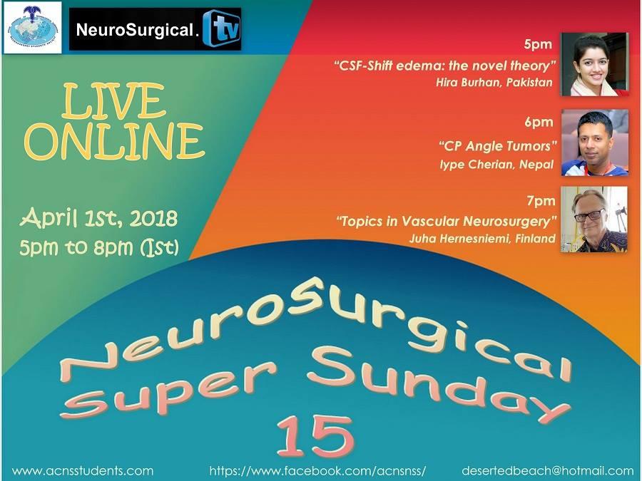 Neurosurgical TV Super Sunday April 1st, 2018