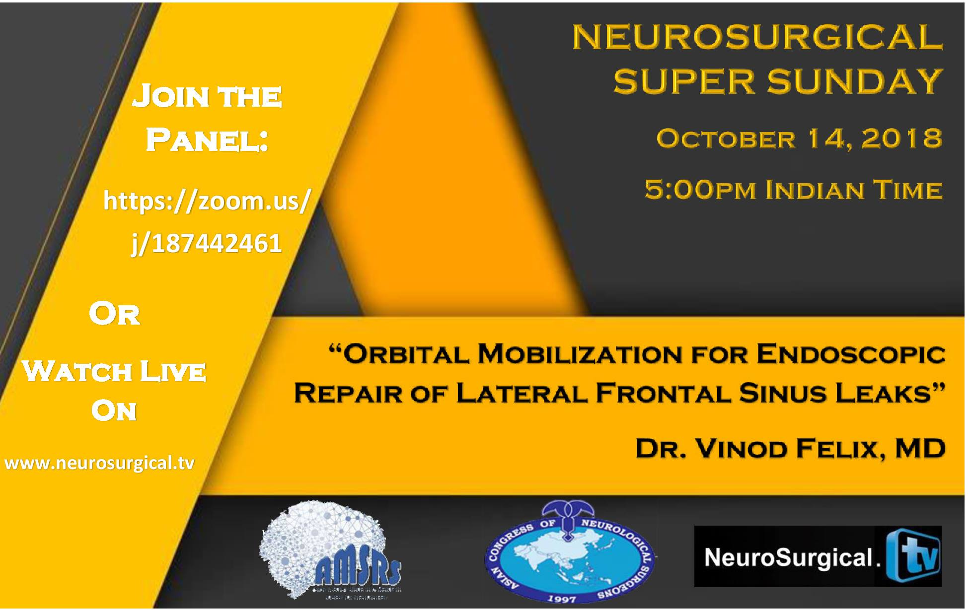 "Neurosurgery Super Sunday: ""Endoscopic Repair of Sinus Leaks"" with Vinod Felix MD"