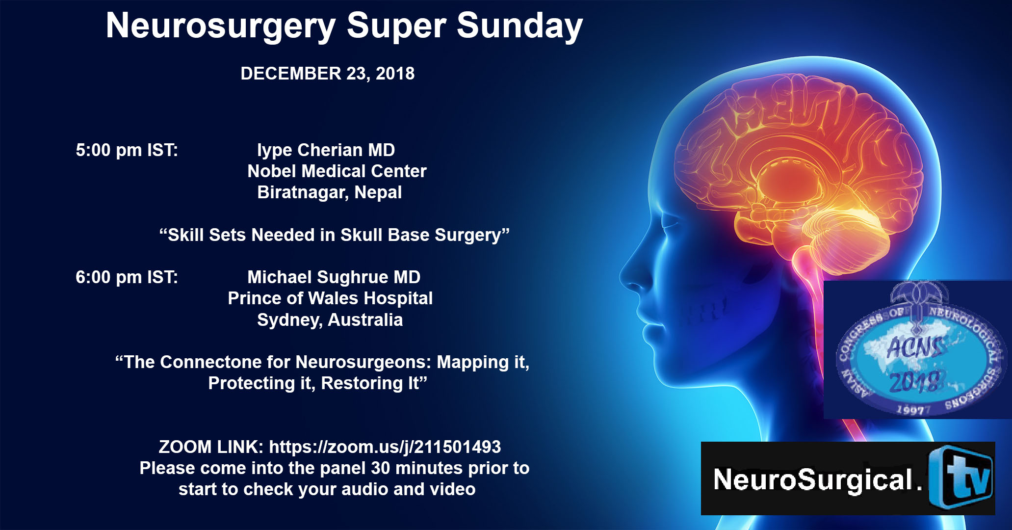Recorded LIVE, today:  Neurosurgery Super Sunday with two Presentations: Skull Base Basics, and Connecting Connectones in Neurosurgery