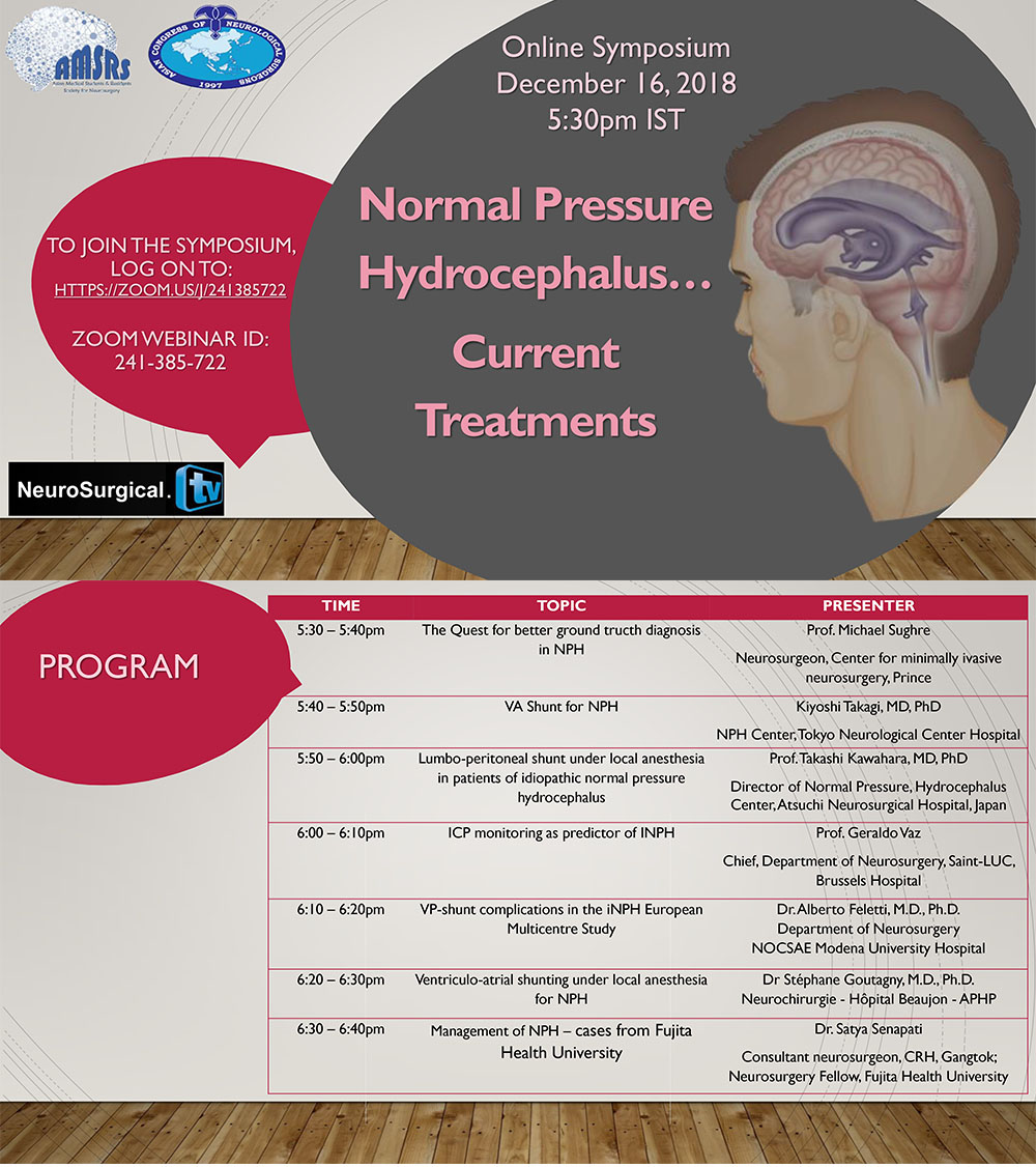"See the Talks of Sunday's webinar of ""Normal Pressure Hydrocephalus"", in 7 separate videos, take your pick!"