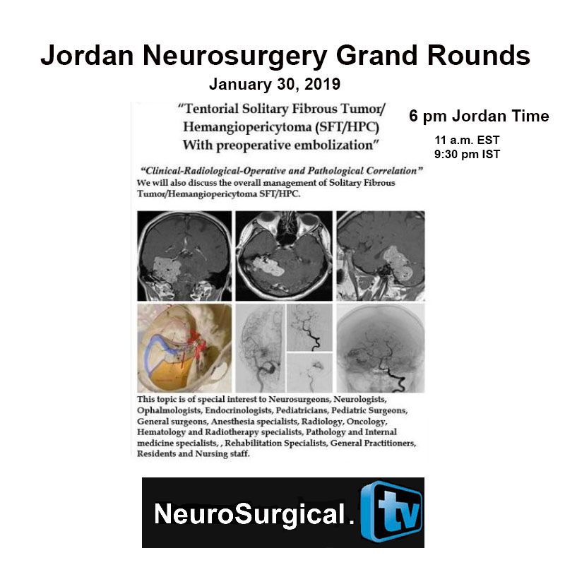 Jordan Neurosurgery Grand Rounds Recorded TODAY