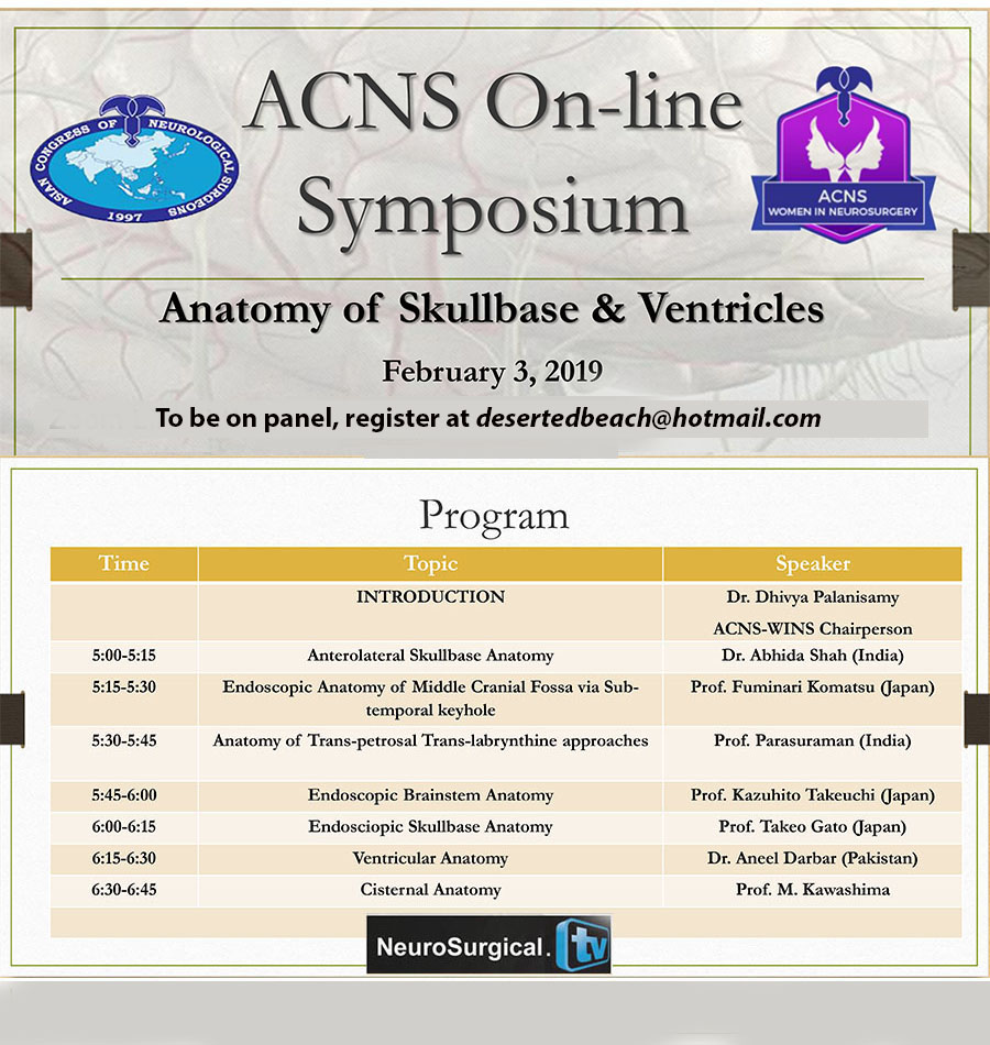 "Recorded,   ACNS On-Line Symposium ""Anatomy of Skullbase and Ventricles"" from Feb 3rd"