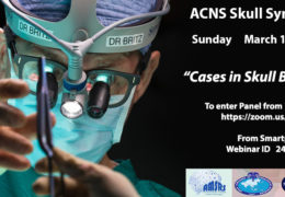 SUNDAY, Two LIVE, INTERACTIVE Webcasts: ACNS Skullbase Symposium #6, and AI in Endovascular Procedures at 5 pm IST