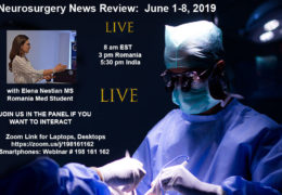"""Neurosurgery News: June 1 to 8th"" LIVE Recap of some events in Neurosurgery, recorded and edited"