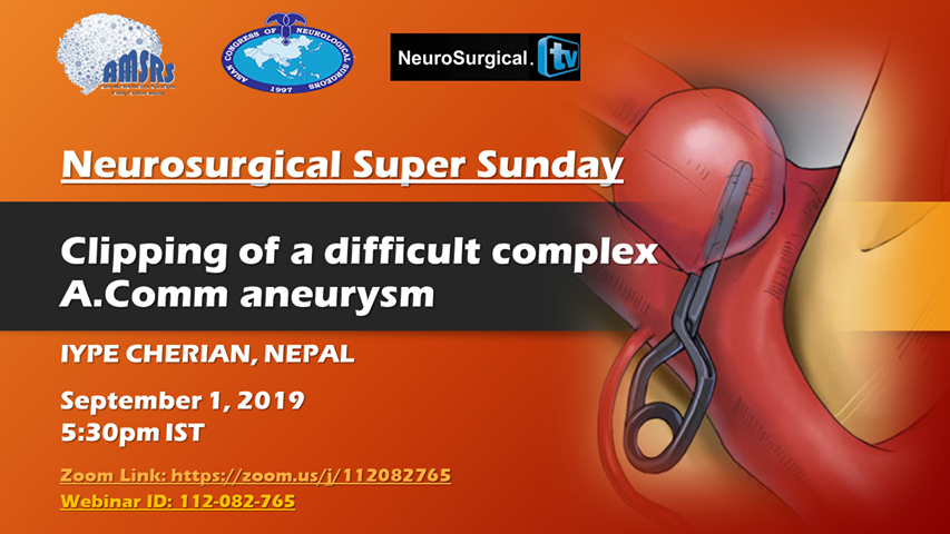 Neurosurgery Super Sunday Rebooted with presentation of Iype Cherian MD, with interactive Panel, at 5:30 pm IST Sunday