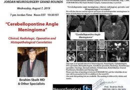 Jordan Neurosurgery Grand Rounds CPA Angle Meningioma, presented by Ibrahim Sbeih, Jordan Neurosurgeon