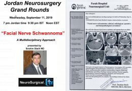 Jordan Neurosurgery Grand Rounds Recorded Wednesday, with Ibrahim Sbeih MD, noted Arab Neurosurgery Educator
