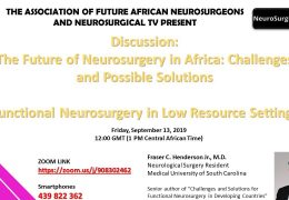 "AFAN Presented recorded LIVE, ""Future of Neurosurgery in Africa""  with Fraser Henderson, South Carolina Neurosurgical Resident"