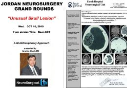 "Jordan Grand Rounds October 16, 2019: ""An Unusual Lesion"" with Ibrahim Sbeih MD, noted Arab Neurosurgery Educator in a few minutes……..LIVE….LIVE….."