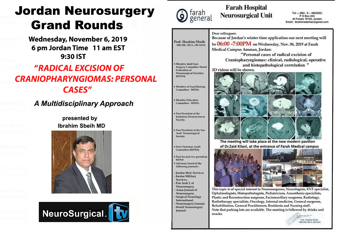 "Jordan Neurosurgery Grand Rounds, Nov 6, 2019: Multidisciplinary Discussion of ""Craniophyringiomas: Case Reports"" by Ibrahim Sbeih MD"