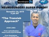 """See yesterday's Recorded LIVE Neurosurgery Super Sunday: Iype Cherian MD, presented, """"The Translab Approach"""", in Interactive Setting"""
