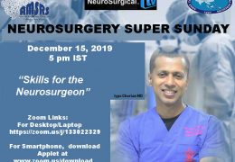 "Neurosurgery Super Sunday, LIVE at 5 pm IST: Iype Cherian MD presented ""Skills for a Neurosurgeon"" HERE"