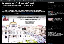 """Symposium de """"Hidrocefalia"""", grabado, con 3 presentationes VIVO 11 Enero 2020"""