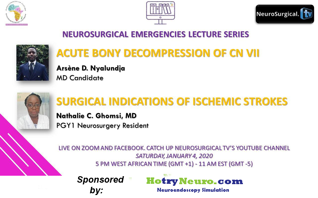 Future Neurosurgeons of Africa have two Presentations LIVE HERE ONLINE in less than two hours……