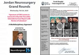 Jordan Neurosurgery Grand Rounds  NOW LIVE ONLINE HERE with Ibrahim Sbeih MD presenting in a Multidisciplinary Fashion