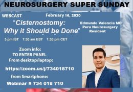 NOW, LIVE, Neurosurgery Super Sunday, with Peruvian Neurosurgeron presenting from Nepal on Cisternostomy