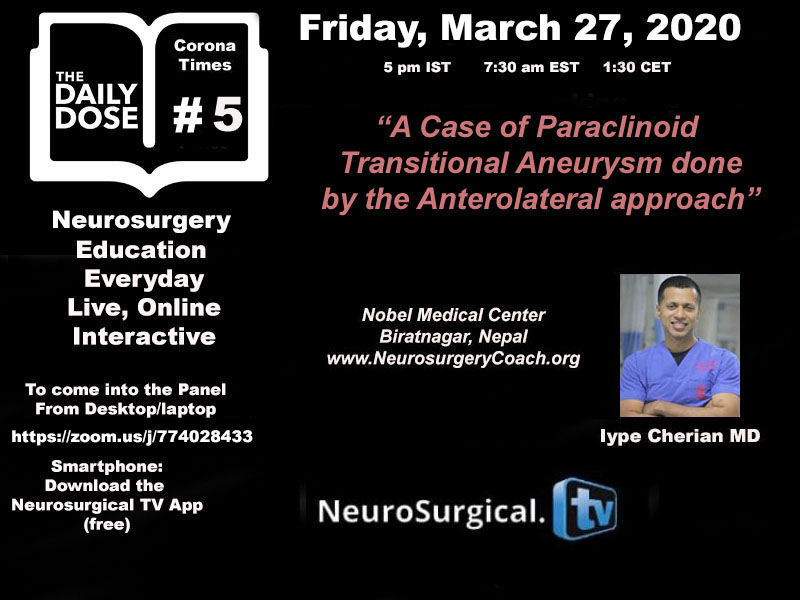 "In Less than Hour, …..LIVE, HERE, ""Daily Dose of Neurosurgery #5"", with Iype Cherian MD"