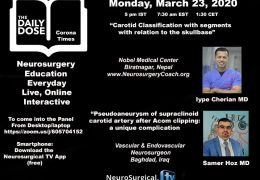 "New Series: ""Daily Dose of Neurosurgery"" in a few minutes, with Two Presentations, Live, Interactive, Corona times are here….."