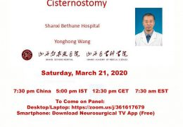 """China Neurosurgery Grand Rounds"" starts series, Saturday, 7:30 am EST, 7:30 pm China time, ""The Pathophysiology of Cisternostomy"" LIVE"