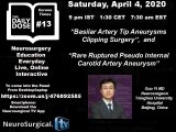 Daily Dose #13 of Neurosurgery Education, with Chinese Neurosurgeon Giving two Presentations, 5 pm IST TODAY LIVE HERE