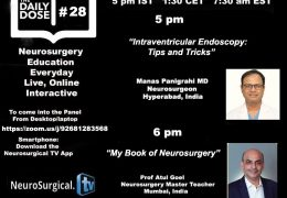 Daily Dose of Neurosurgery Education #28, with two presentations