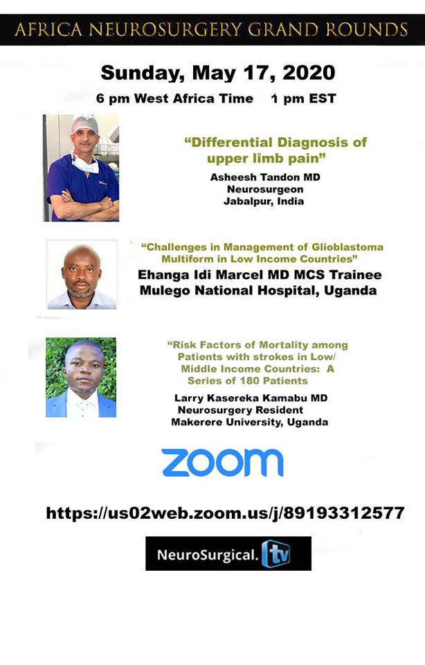 Africa Neurosurgery Grand Rounds May 17 Sunday LIVE NOW