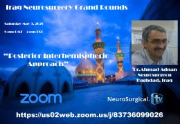 Iraq Neurosurgery Grand Rounds #1: May 9, 2020: CANNOT LIVE STREAM ENTER INTO ZOOM PLEASE
