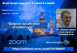 "In 3 Hours, ""Iraq Neurosurgery Grand Rounds"", with Admed Adnan MD,  presenting"