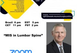 "NOW LIVE Brazil Neurosurgery Society Presents ""MIS in Lumbar Spine"", with Richard Fessler MD of Rush Chicago Presenting……"