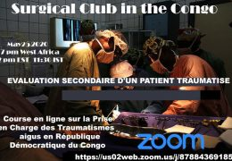 "Monday, 7 pm West Africa time, ""The Surgical Club of the Congo"" presents ""Evaluacion Secondaire D'Un Patient Traumatise"""