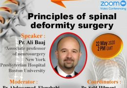 """Principles of Spinal Deformity Surgery"" presented by Prof. Ali Baaj, from New York Friday, May 22, 2020"