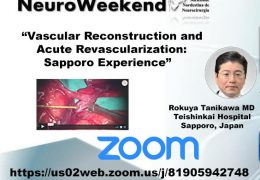 "Northeast Brazil Neurosurgery Society presents Rokuya Tanikawa MD presenting ""The Sapporo Experience"""