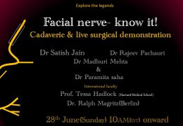 Full Day Webinar on FACIAL NERVE; two parts, Cadaveroc Dissection, pluse Live Surgical Demonstration: Sunday, 10 am IST