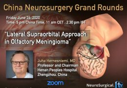 in less than one HOUR!  Juha presents China Neurosurgery Grand Rounds