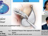 "LIVE, in a few, ACNS Resident Webinar, ""Extradural Temporo Polar Approach for Parasellar Lesions"""