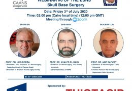 """Friday, Egypt Society of Neurosurgery presents """"Skull Base Surgery"""", with Luis Borba MD, and others……"""