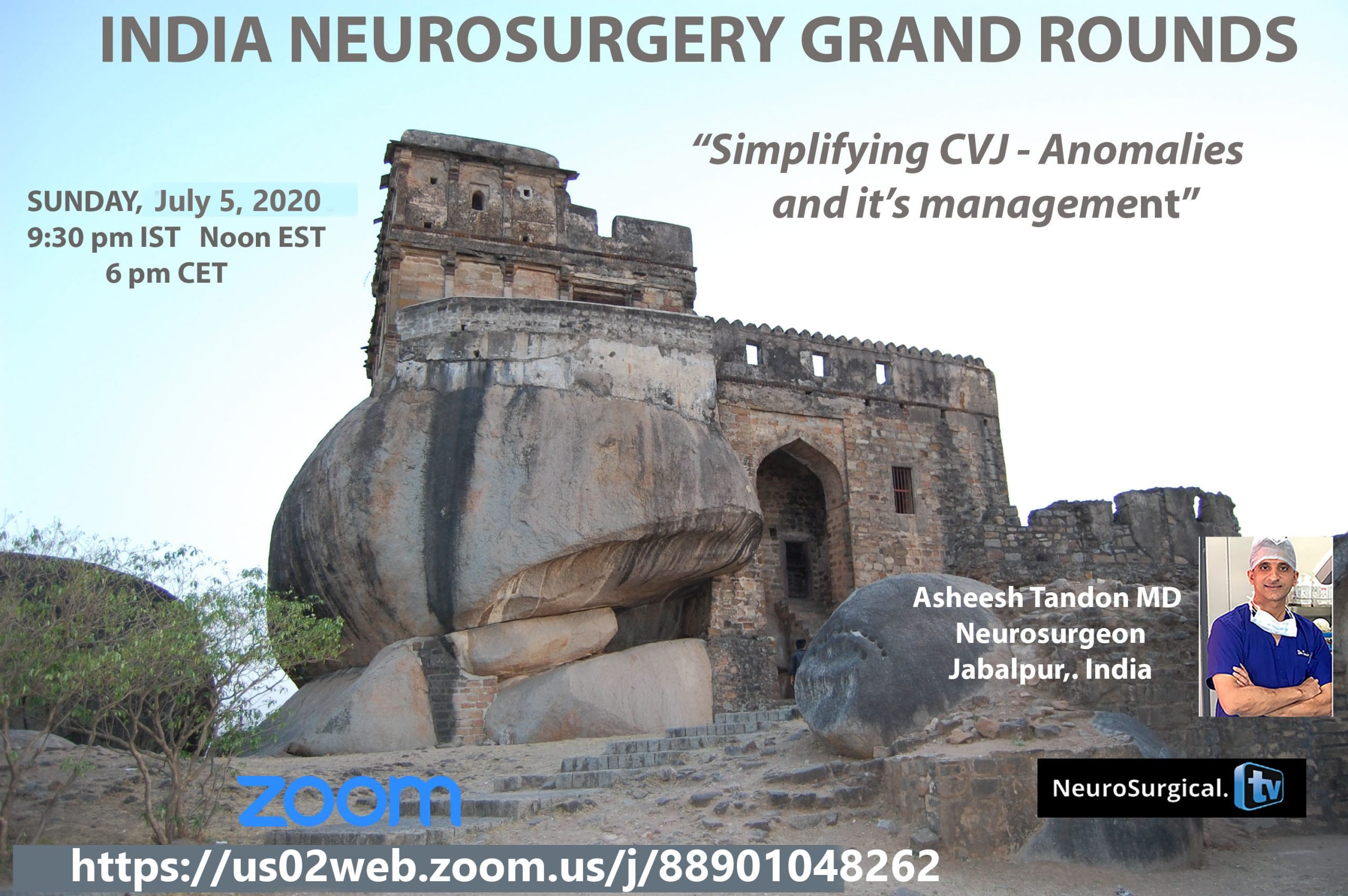 In 3 hours….India Neurosurgery Grand Rounds, with Asheesh Tandon MD, presenting