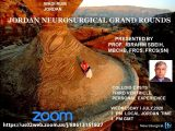 Jordan Neurosurgery Grand Rounds NOW LIVER July 1, 2020