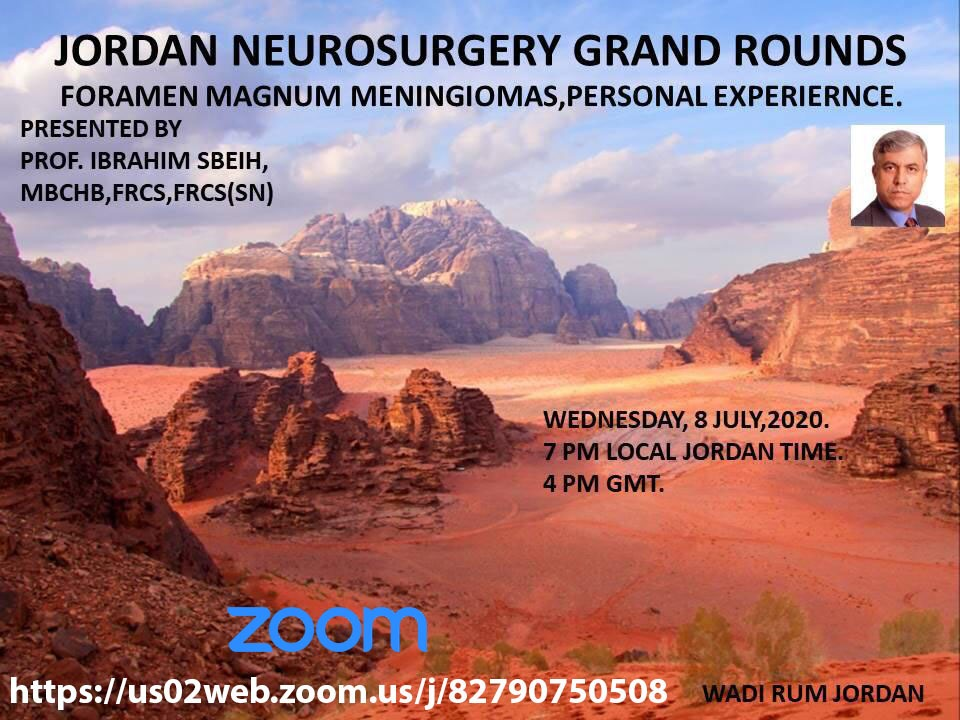 "LIVE NOW, Jordan Neurosurgery Grand Rounds, ""Foramen Magnum Meningniomas"