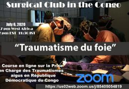 "NOW, LIVE in a few minutes, The Surgical Club of the Congo, July 9, 2020 en Francais; ""Traumatisme de Fois"""