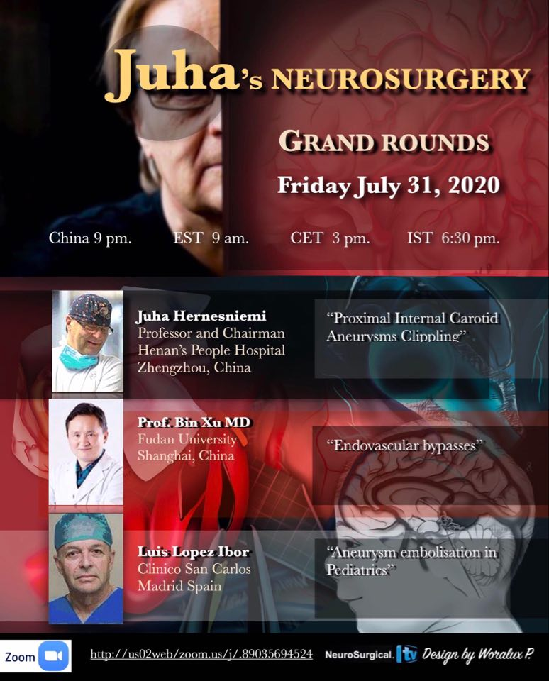 LIVE, Friday at 9 pm China time, 9 am EST, 3 pm CET 6:30 pm IST, three presentations in Juha's Neurosurgery Grand Rounds.