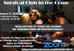 "was LIVE, The Surgical Club of the Congo, presents, in French, ""EVALUATION ET PRISE EN CHARGE DU TRAUMATISME RETROPERITONEAL"""