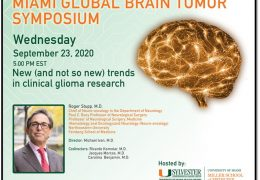 "NOW LIVE ""Miami Global Brain Tumor Symposium, from University of Miami"