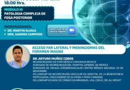 "Sociedad de Neurocirugia de Boliva presents ""Pathologia Compleja de Fosa Posterior"""
