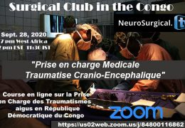 "Surgery Club of the Congo presents, ""Prise en charge Medicale D'un Traumatise Cranio-Encephalique"" Monday 7 pm Congo Time"