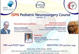"""Saturday, """"ISPN Pediatric Neurosurgery Course"""" 5 pm Pakistan time, 8 am EST with Schroeder and Deopujari presenting"""