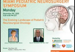Monday, November 9, Pediatric Neurosurgery Webcasts from University of Miami: topic this day: Pediatric Neurosurgical Oncology