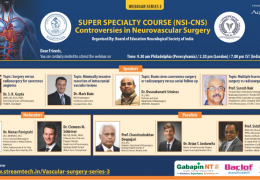 Super Specialty Course: Controversies in Neurovascular Surgery, Wednesday Nov 11, 7 pm IST